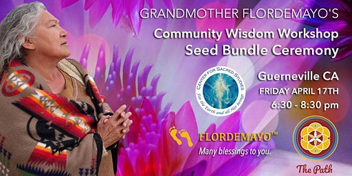 Grandmother Flordemayo's Community Wisdom Workshop