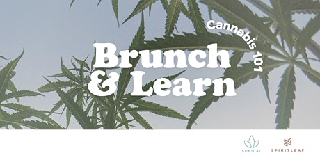 Brunch & Learn with Sundial and Spirit Leaf tickets