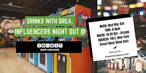 Drinks With Drea: Influencers Night Out at 16-Bit Bar + Arcade