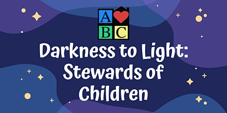 Darkness to Light: Stewards of Children - FREE Training tickets