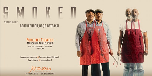 MOJOAA Performing Arts Company Presents Smoked - Pay What You Can Night