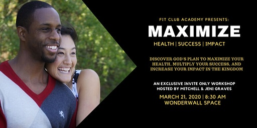 Maximize Workshop | Health, Success, Impact