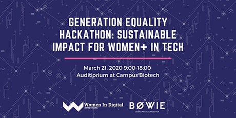 GENERATION EQUALITY HACKATHON: SUSTAINABLE IMPACT FOR WOMEN+ IN TECH tickets