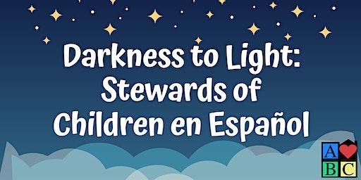 Español Darkness to Light: Stewards of Children