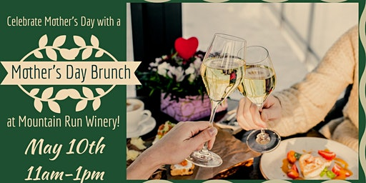 Mother's Day Brunch at Mountain Run Winery