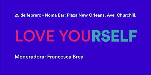 Ladies, Wine & Design Santo Domingo: Love Yourself