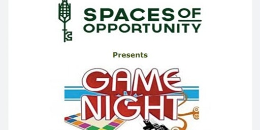 Spaces Of Opportunity Presents Game Night