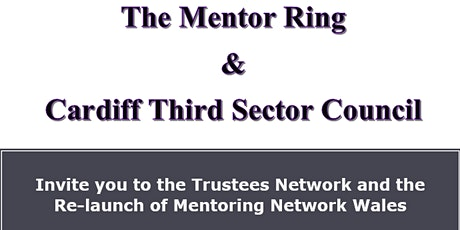 The Trustees Network and the Re-launch of Mentoring Network Wales tickets