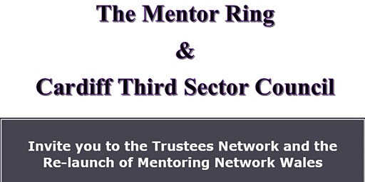 The Trustees Network and the Re-launch of Mentoring Network Wales