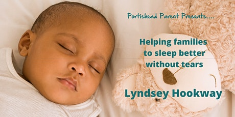 Helping Families To Sleep Better Without Tears - Lyndsey Hookway tickets