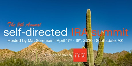 The 5th Annual Self-Directed IRA Summit tickets