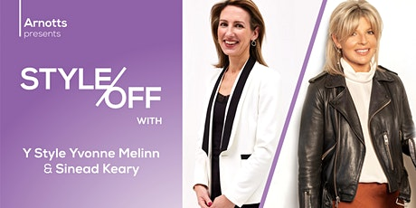 Style Off with Y Style Yvonne Melinn and Sinead Keary tickets