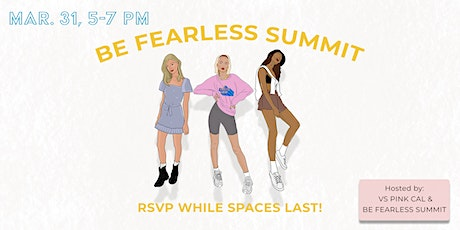 Chat and Chill: A VIP Networking Event with Be Fearless Summit & VS Cal tickets