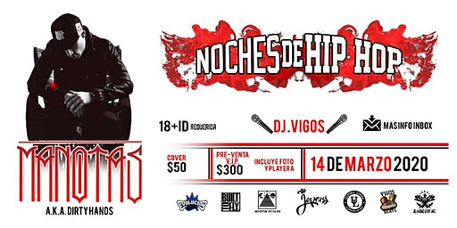 Manotas - DJ Vigos - Noches de Hip Hop