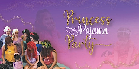 Princess Pajama Party- 2nd Session tickets