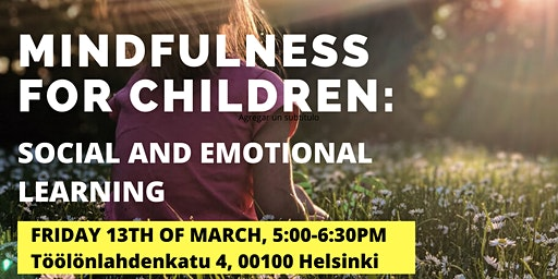 Mindfulness for children: social and emotional learning