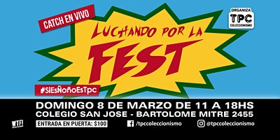 Luchando por La Fest