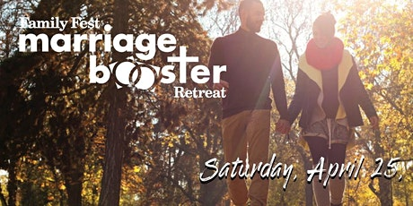 Family Fest Marriage Booster Retreat tickets