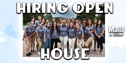 Maid to Shine Hiring Open House