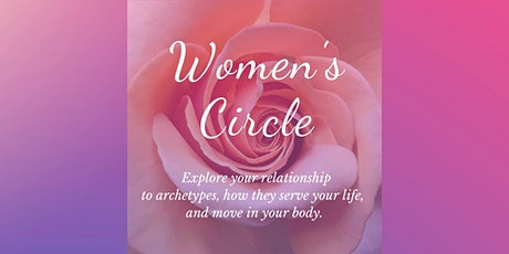 Women's Circle: Archetypes & Movement Practice tickets