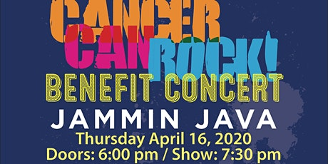 POSTPONED | Cancer Can Rock Benefit Concert tickets