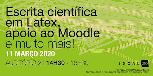 Escrita científica em Latex, apoio ao Moodle e muito mais!