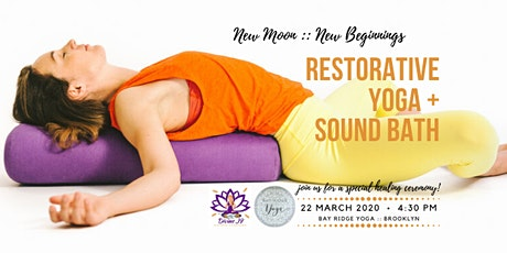 New Moon :: New Beginnings :: Restorative Yoga + Sound Bath tickets