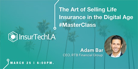 The Art of Selling Life Insurance in the Digital Age tickets