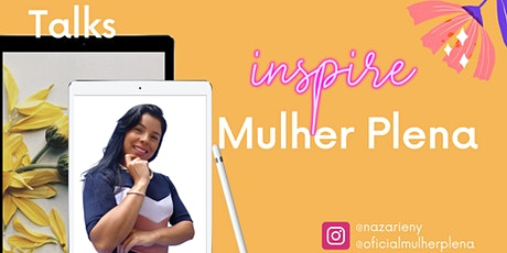 Talks Inspire Mulher Plena Portugal tickets