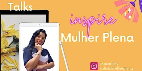 Talks Inspire Mulher Plena Portugal bilhetes