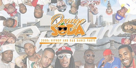 ORANGE SODA: 2000s Hip Hop and R&B Dance Party Cleveland tickets