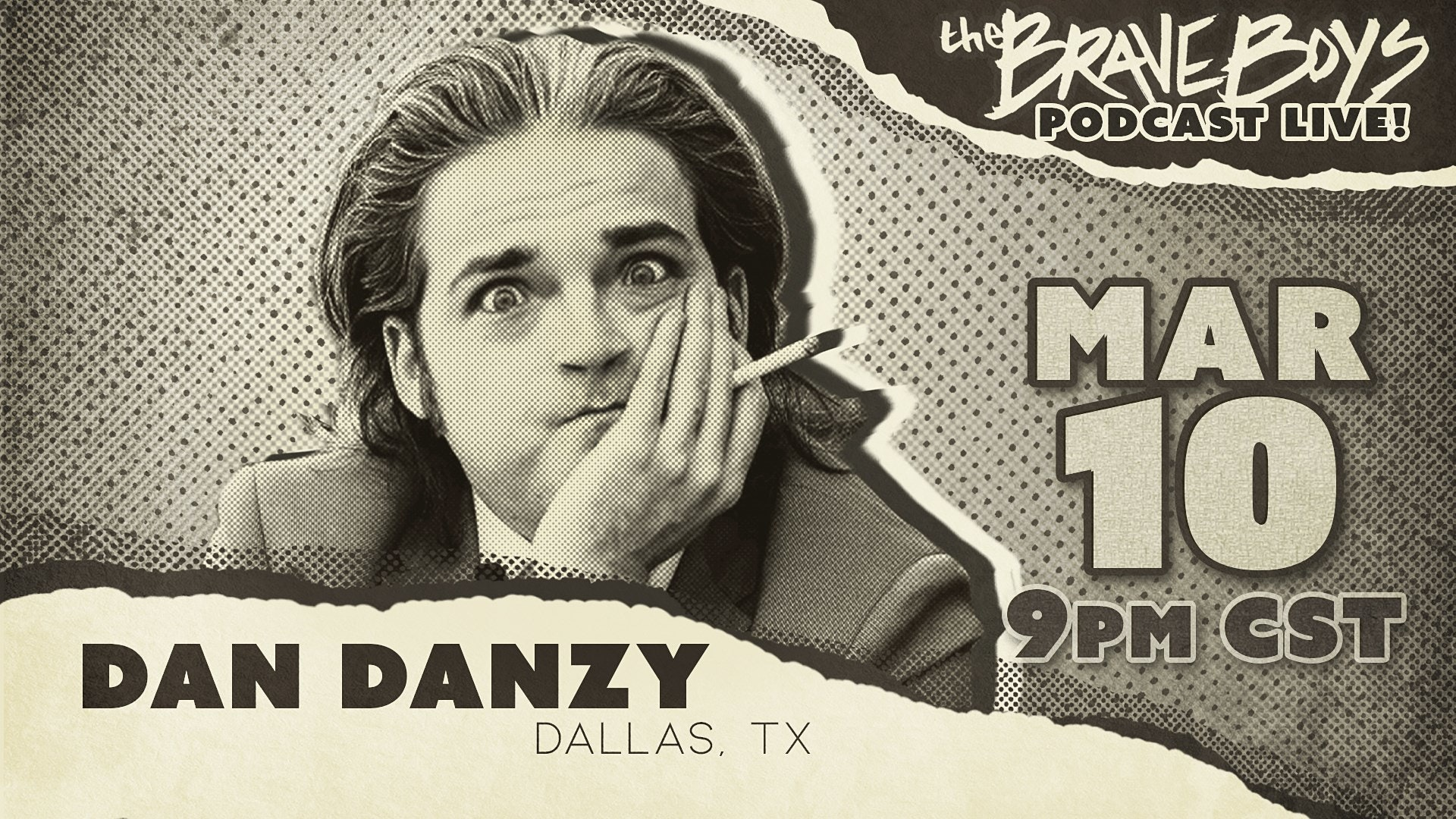 The Brave Boys Comedy Podcast Live! features Dan Danzy