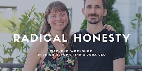 Radical Honesty Weekend Berlin | Christoph Fink & Jura Glo tickets
