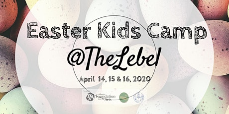 Easter Art Camp at the Lebel Mansion tickets