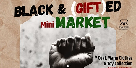 Black and GIFTed: Mini Market tickets