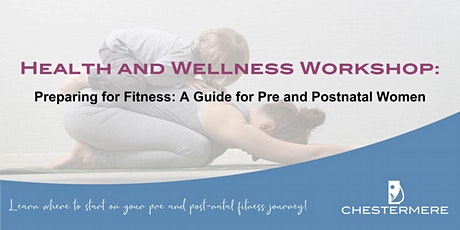Preparing for Fitness: A guide for Pre and Postnatal Women tickets
