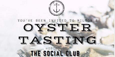 MILTON OYSTER TASTING & SOCIAL tickets