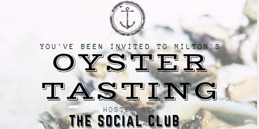 MILTON OYSTER TASTING & SOCIAL