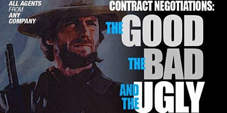 Contract Negotiations: The Good, The Bad and the Ugly - Contract Law tickets