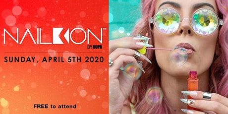 NailKon: The Ultimate Nail Party in Socal tickets