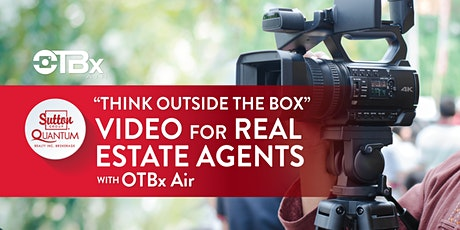 "Video for Real Estate Agents: ""Think Outside the Box"" with OTBX Air tickets"