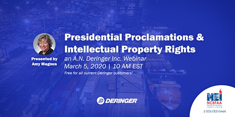 Presidential Proclamations and Intellectual Property Rights tickets