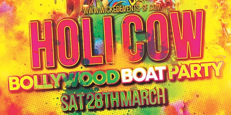 HOLI COW! - Bollywood Boat Party tickets