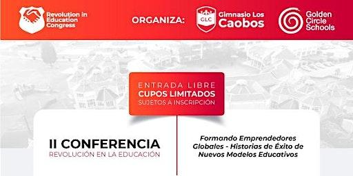 Emprendedores Globales - Historias Exitosas de Nuevos Modelos Educativos