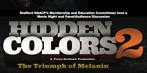 Hidden Colors 2 - Movie and Panel Discussion - Stafford NAACP