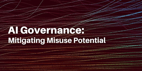 AI Governance: Mitigating Misuse Potential tickets