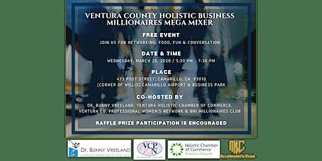 Ventura County Holistic Business Millionaires Mega Mixer tickets