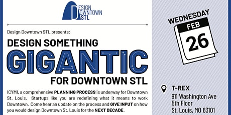 Design Downtown STL Happy Hour & Discussion @ T-REX tickets