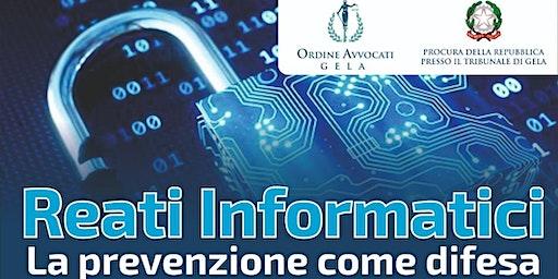 Reati Informatici - La prevenzione come difesa