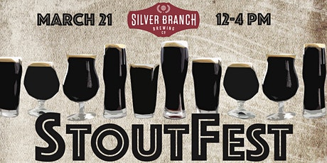 1st Annual Silver Branch StoutFest! tickets